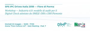 DIH Piemonte partecipa a SPS IPC Drives Italia