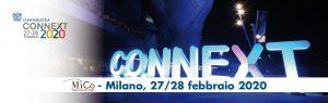 Partecipa a CONNEXT! Milano, 27/28 febbraio 2020. Aperta la CALL per le STARTUP @ MiCo - Milano Convention Center