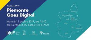 PIEMONTE GOES DIGITAL Roadshow 2019 _ NOVARA VERCELLI VALSESIA, 15 Ottobre 2019 @ c/o FANDIS SpA